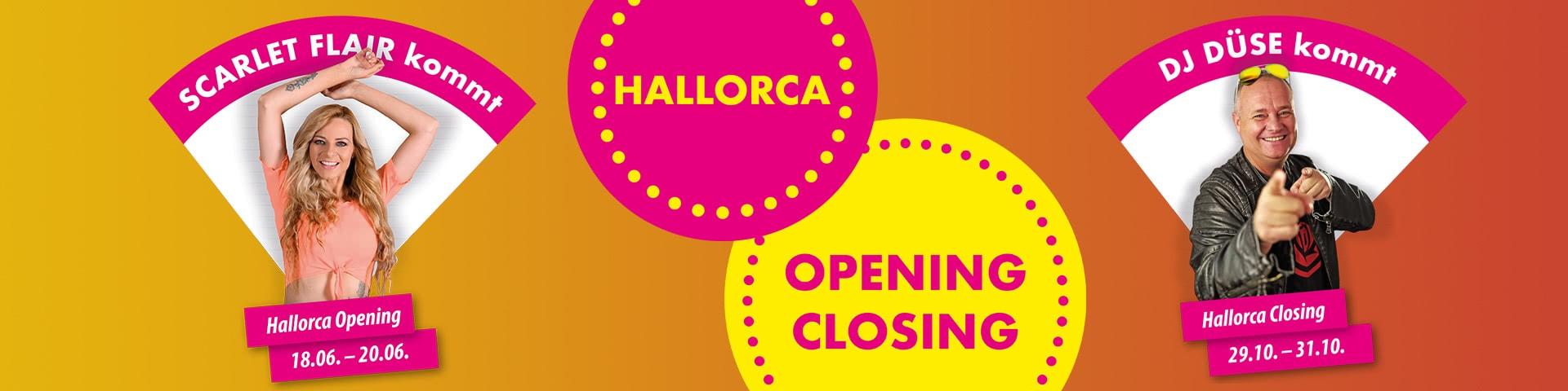 Hallorca Opening Closing mit Scarlet Flair und DJ Düse