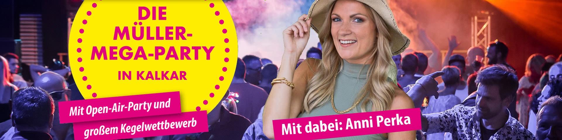 Die Müller-Mega-Party in Kalkar mit Anni Perka