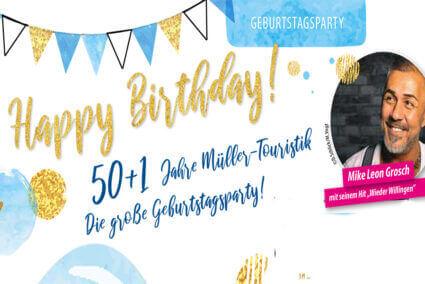 Sonderreise Müller-Touristik Geburtstagsparty 50+1 Mike Leon Grosch