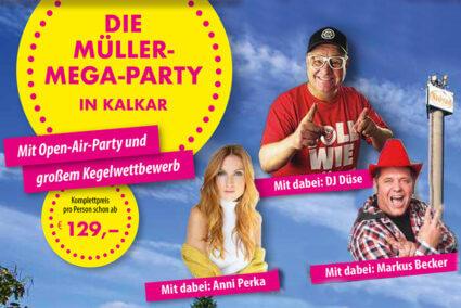 Sonderreise Die Müller-Mega-Party in Kalkar mit dabei DJ Duese Anni Perka Markus Becker
