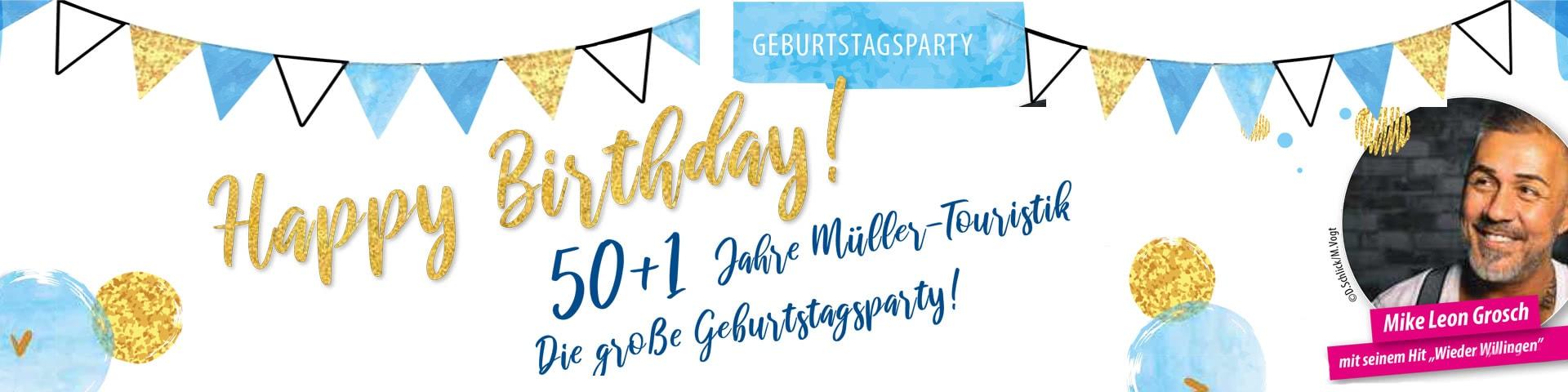 Geburtstagsparty 50+1 Jahre Müller-Touristik in Willingen
